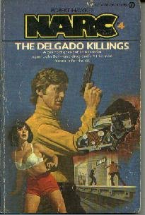 NARC #4 DELGADO KILLINGS Robert Hawkes