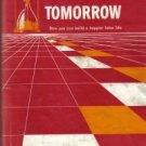 Getting Ready For Tomorrow Charles M. Crowe 1959 HC/DJ