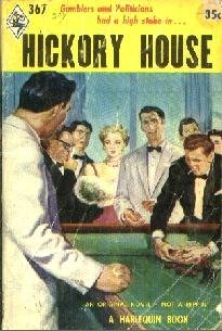 HICKORY HOUSE-1956 Harlequin #367-Kenneth Orvis