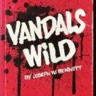 VANDALS WILD-Joseph Bennett-HC/DJ