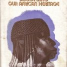 Discovering our African heritage  by Davidson, Basil