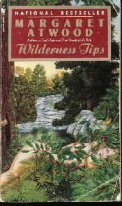 WILDERNESS TIPS (TP) [Paperback]  by ATWOOD, MARGARET