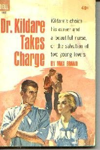 Dr. Kildare Takes Charge  [Paperback]  by Brand, Max