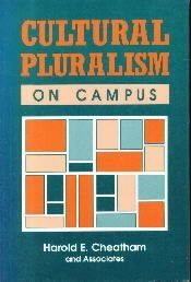 Cultural Pluralism on Campus [Paperback]  by Cheatham, Harold E.