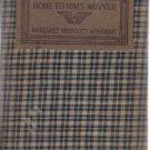 Home To Him's Muvver--Margaret Montague
