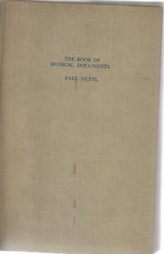 Book Of Musical Documents, The (Music Book Index) [Library Binding]  by Nettl...