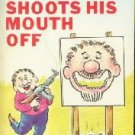 Al Jaffee Shoots His Mouth Off  by Jaffee, Al