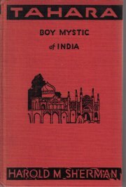 Tahara, boy mystic of India,  by Sherman, Harold Morrow