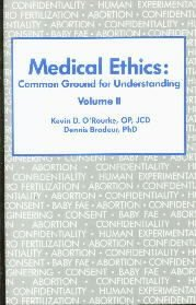 Medical Ethics Common Ground for Understanding  by O'Rourke, Kevin D.