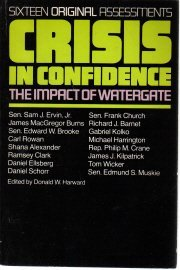 Crisis in Confidence: The Impact of Watergate.  by Boston, Little, Brown [1974