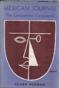 Mexican Journal Conquerors Conquered Selden Rodman-HC/DJ