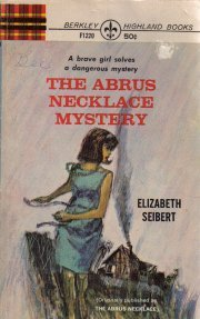 The Abrus Necklace Mystery [Paperback]  by Elizabeth Seibert
