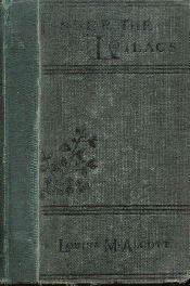 Under the Lilacs [Library Binding]  by Alcott, Louisa May; Dyer, Jane