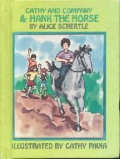 Cathy and Company & Hank, the horse  by Schertle, Alice