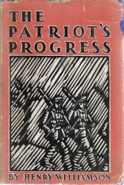 The patriot's progress;: Being the vicissitudes of Pte. John Bullock,  by...