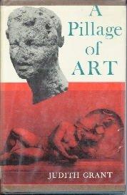 A Pillage Of Art-Judith Grant-1966 Illustrated HC/DJ