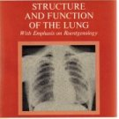 Organ physiology;: Structure and function of the lung, with emphasis on...
