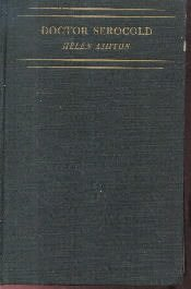 Doctor Serocold-Page From His Day Book-Helen Ashton-1930 HC-1st edition