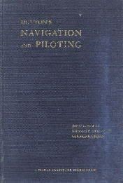 Duttons Navigation and Piloting 12ED [Hardcover]  by Dunlap, G. D.