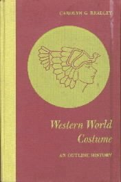 Western World costume: An outline history  by Bradley, Carolyn G