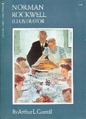 Norman Rockwell Illustrator  by Guptill, A. L.