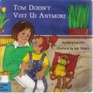 Tom Doesn't Visit Us Anymore  by Otto, M