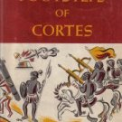 In The Footsteps of Cortez-Fernando Benitez-1952 HC/DJ