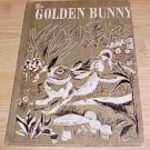 Golden Bunny Big Storybook  by Brown, Margaret Wise; Weisgard, Leonard