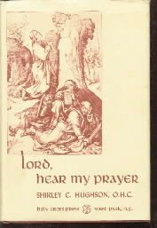 Lord, Hear My Prayer Shirley Hughson HC/DJ