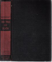The tree of death  by Bechdolt, Frederick R