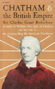 Chatham and the British Empire  by Robertson, Sir Charles Grant