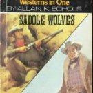 Saddle Wolves  and  Killer Two  by Echols, Allan K.