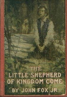 LITTLE SHEPHERD OF KINGDOM COME-Fox-1903 HC