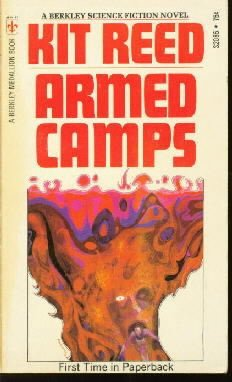 Armed camps Kit Reed Paperback