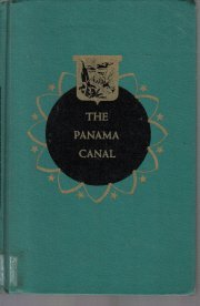 The Panama Canal, (Landmark books)  by Considine, Robert Bernard