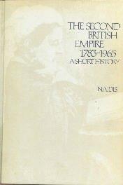 The Second British Empire 1783-1965 Naidis Hardcover