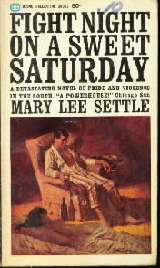 Fight Night on a Sweet Saturday  by Settle, Mary Lee