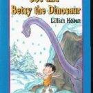 Joe and Betsy the Dinosaur (An I Can Read Book)  by Hoban, Lillian