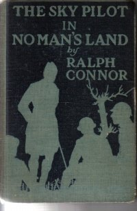 The Sky Pilot in No Man's Land  by Connor, Ralph