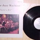 Nashville Jazz Machine Where's Eli lp record vinyl