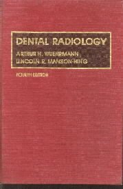 Dental radiology  by Wuehrmann, Arthur H.