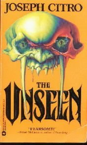 The Unseen  by Citro, Joseph