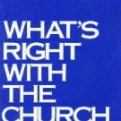 What's right with the church  by Willimon, William H