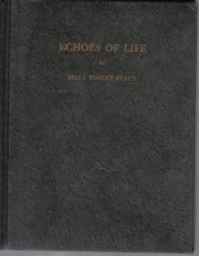 Echoes of life,  by Stacy, Belle Tooley