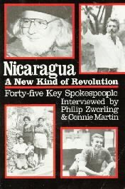 Nicaragua: A New Kind of Revolution  by Zwerling, Phillip; Martin, Connie