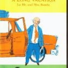 A Long Vacation for Mr. and Mrs. Bumba (Bumba and Moon Easy-Readers)  by...