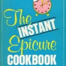 THE INSTANT EPICURE COOKBOOK FOR TERRIBLY TIRED GOURMETS-Christensen Paperback