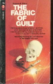 The Fabric Of Guilt Eugene Block True Crime Paperback