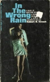 In the wrong rain  by Kirsch, Robert R.