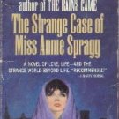 The Strange Case of Miss Annie Spragg  by Bromfield, Louis